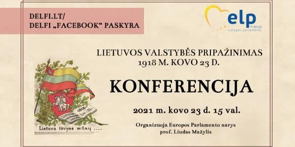 Virtualiame renginyje –Lietuvos valstybės pripažinimo 1918 m. kovo 23 d. aplinkybės