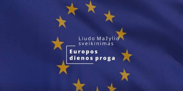 Liudas Mažylis sveikina su Europos diena!