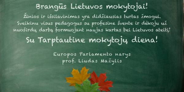 Liudas Mažylis sveikina visus pedagogus su Tarptautine mokytojų diena!